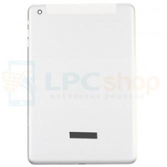 Крышка(задняя) iPad mini Серебро Wi-Fi + Cellular