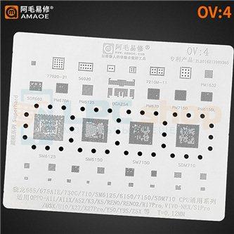 AMAOE BGA трафарет Oppo / VIVO (OV4) SM6125 / SM7150 / SDM710 / SKY77920-21 / 56020 / 7210M-11 / PM670 / PM7150